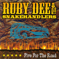 Ruby Dee & the Snake Handlers | Five for the Road