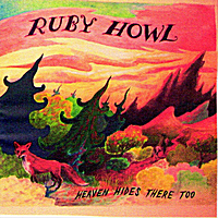 ruby howl | heaven hides there too