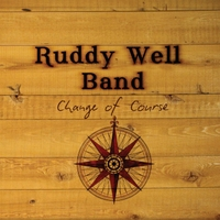 Ruddy Well Band | Change of Course