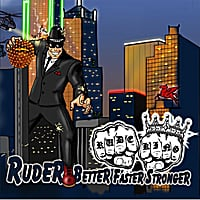 Rude King | Ruder, Better, Faster, Stronger