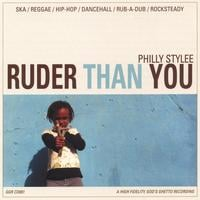 Ruder Than You | Philly Stylee