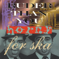 Ruder Than You | Horny for Ska