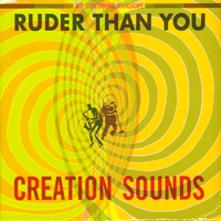 Ruder Than You | Creation Sounds