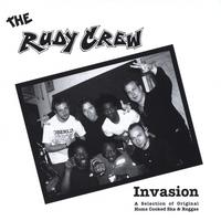 The Rudie Crew | Invasion