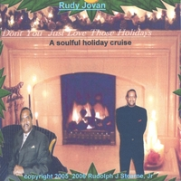 Rudy Jovan | Don't You Just Love Those Holidays