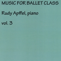 Rudy Apffel | Rudy Apffel Music for Ballet Class Vol 3