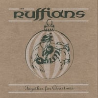 The Ruffians | Together for Christmas