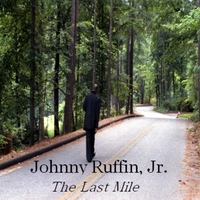 Johnny Ruffin, Jr. | The Last Mile