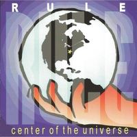 Rule | Center of the Universe