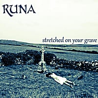 RUNA | Stretched On Your Grave