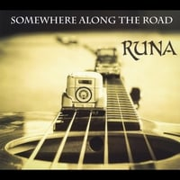 Runa | Somewhere Along the Road