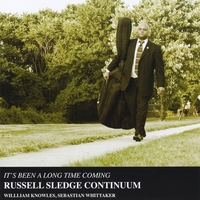 The Russell Sledge Continuum | It's Been a Long Time Coming