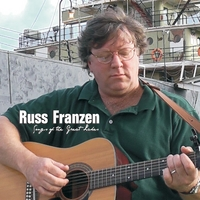 Russ Franzen | Songs of the Great Lakes