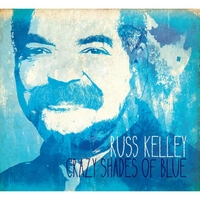 Russ Kelley | Crazy Shades of Blue