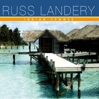 Russ Landery | Indian Summer