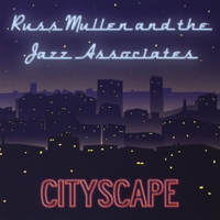 Russ Mullen and the Jazz Associates | Cityscape