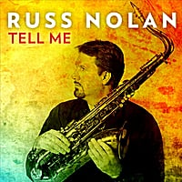 Russ Nolan | Tell Me (feat. Zach Brock, Art Hirahara, Michael O'Brien & Brian Fishler)