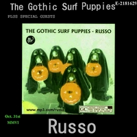 RUSSO | The Gothic Surf Puppies