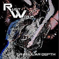 Rustworm | Granular Depth