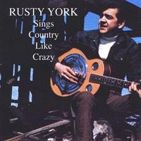 Rusty York | Sings Country Like Crazy