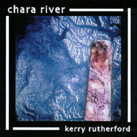 Kerry Rutherford | Chara River