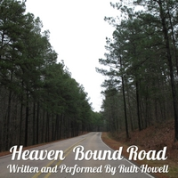 Ruth Howell | Heaven Bound Road