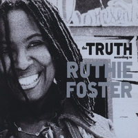 Ruthie Foster | The Truth According to Ruthie Foster