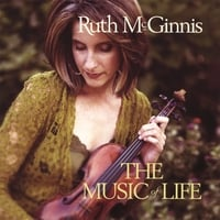 Ruth McGinnis | The Music Of Life