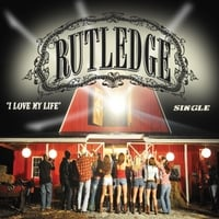 Rutledge | I Love My Life