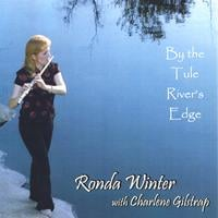 Ronda Winter & Charlene Gilstrap | By The Tule River's Edge