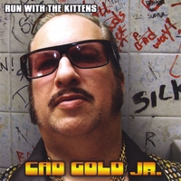 Run With the Kittens | Cad Gold Jr.