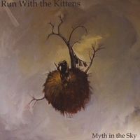 Run With the Kittens | Myth in the Sky