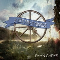 Ryan Chrys | A Lick and a Promise