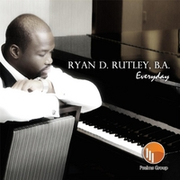 Ryan D. Rutley, B.A. | Everyday