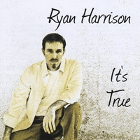 Ryan Harrison | It's True