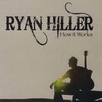 Ryan Hiller | How It Works