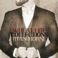 Ryan Horne | Wheat Fire Collections