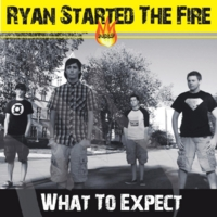 Ryan Started the Fire | What to Expect