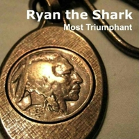 Ryan the Shark | Most Triumphant