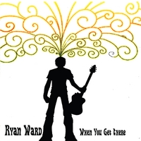 Ryan Ward | When You Get There