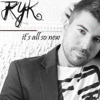 Ryk | It´s All so New