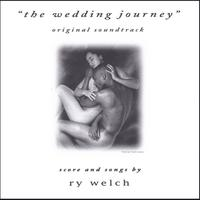 Ry Welch | The Wedding Journey (Original Soundtrack)