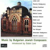 Sabin Levi | Music by Bulgarian Jewish Composers - introduced by Sabin Levi