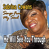 Sabrina Cowans | He Will See You Through
