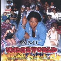 AMC | Underworld Unleashed: Underground Tapes Vol. 2