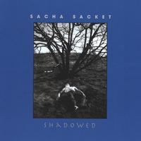 Sacha Sacket | Shadowed
