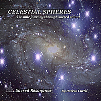 Sacred Resonance | Celestial Spheres