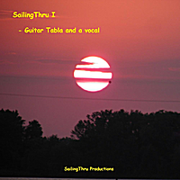 SailingThru I | Guitar Tabla and a Vocal