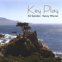 Ed Saindon Kenny Werner | Key Play Ed Saindon Kenny Werner