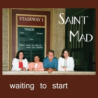Saint Mad | Waiting to Start
